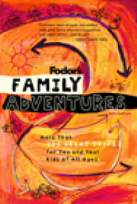 Family Adventures - Fodor's (Paperback)