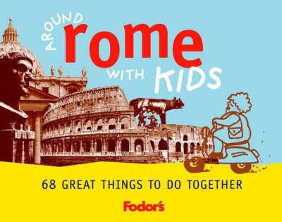 Around Rome with Kids (Paperback)