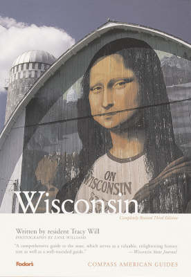 Compass Guide to Wisconsin - Compass American Guides (Paperback)