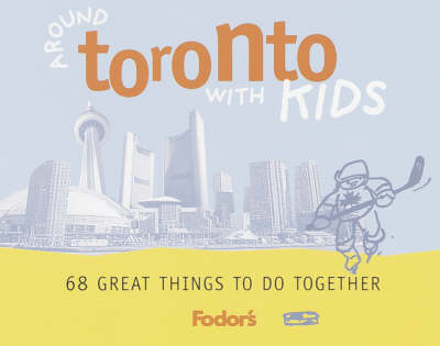 Around Toronto with Kids (Paperback)