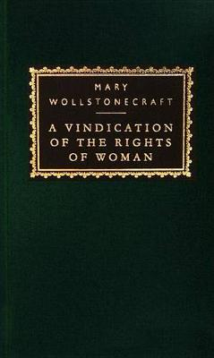 A Vindication of the Rights of Woman (Hardback)