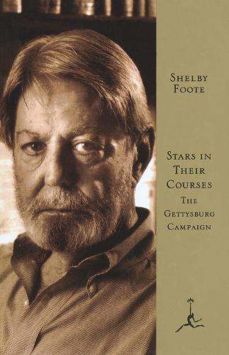 Stars in Their Courses: The Gettysburg Campaign - Modern Library (Hardback)