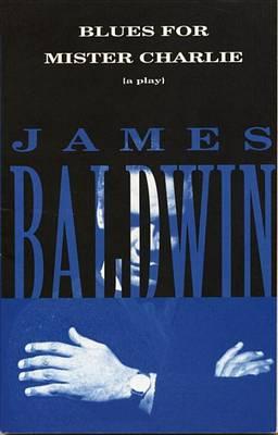 Blues for Mister Charlie (Paperback)