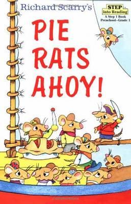 Richard Scarry's Pie Rats Ahoy (Paperback)