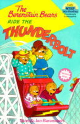 The Berenstain Bears Ride the Thunderbolt - Step into Reading (Paperback)