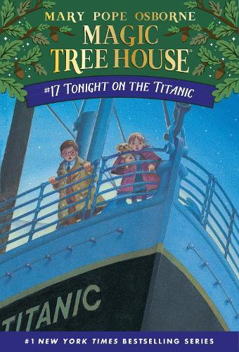 Magic Tree House 17 Tonight On The Titanic (Paperback)