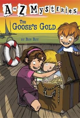 Goose's Gold - A to Z Mysteries (Paperback)