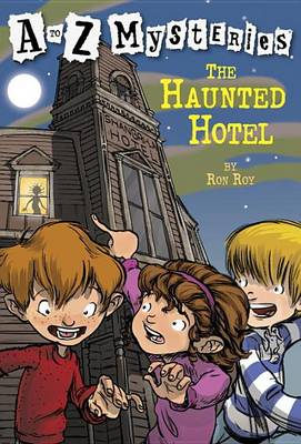 The Haunted Hotel - A to Z Mysteries (Paperback)