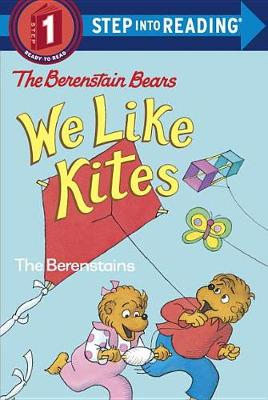 The Berenstain Bears: We Like Kites - Step into Reading (Paperback)