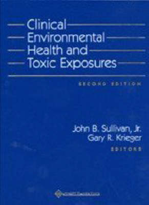 Clinical Environmental Health and Toxic Exposures (Hardback)