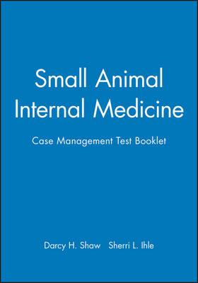 Small Animal Internal Medicine: Case Management Test Booklet - National Veterinary Medical Series (Paperback)