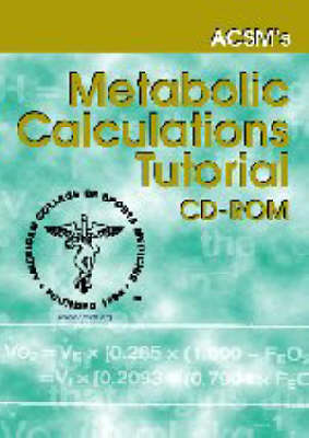 Acsm's Metabolic Calculations Software (CD-ROM)