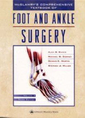 McGlamry's Comprehensive Textbook of Foot and Ankle Surgery (Hardback)