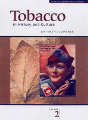 Tobacco in History and Culture: An Encyclopedia (Hardback)