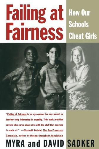 Failing at Fairness: How Our Schools Cheat Girls (Paperback)