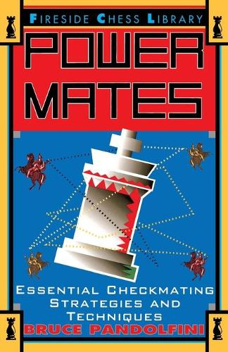 Power Mates: Essential Checkmating Strategies and Techniques (Paperback)