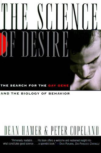 Science of Desire: The Gay Gene and the Biology of Behavior (Paperback)