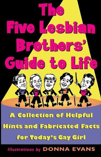 The Five Lesbian Brothers Guide to Life (Paperback)