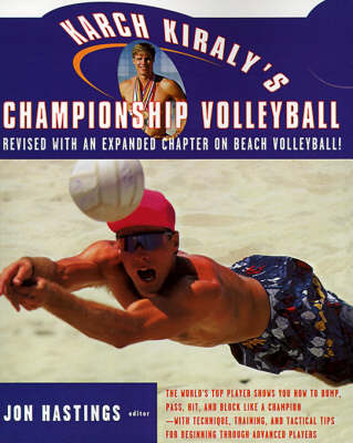 Karch Kiraly's Championship Volleyball (Paperback)