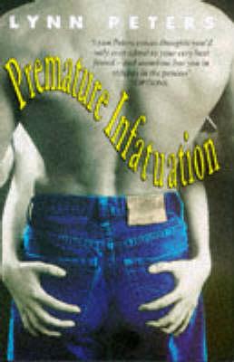Premature Infatuation (Hardback)