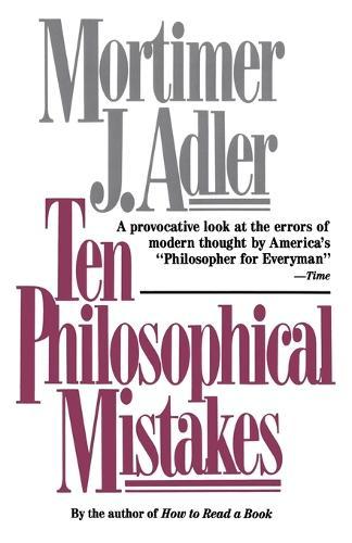 Ten Philosophical Mistakes (Paperback)