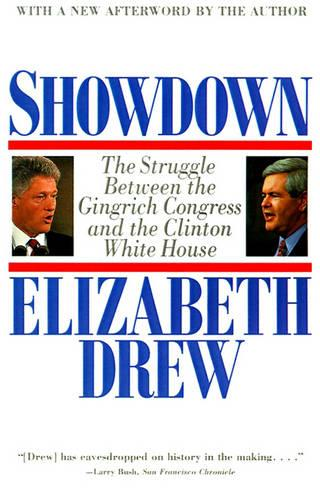Showdown: The Struggle between the Gingrich Congress and the Clinton White House (Paperback)