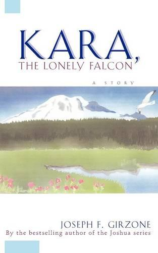Kara the Lonely Falcon (Paperback)