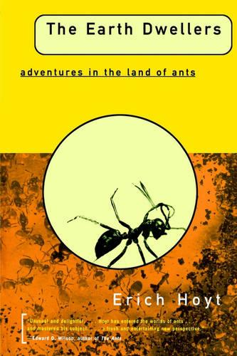 The Earth Dwellers: Adventures in the Land of Ants (Paperback)