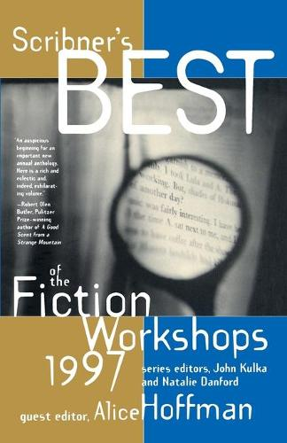 Scribners Best of the Fiction Workshops 1997 (Paperback)