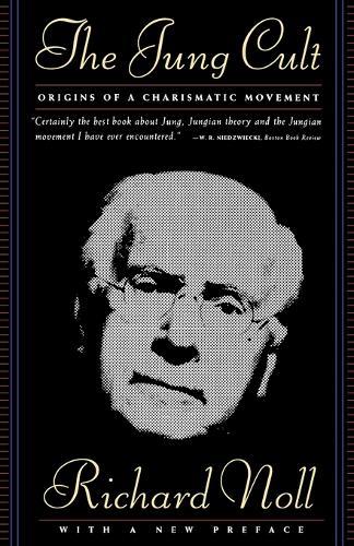 The Jung Cult: Origins of a Charismatic Movement (Paperback)