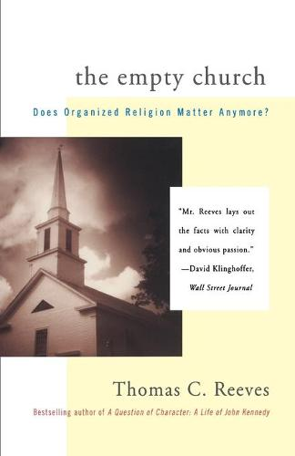The Empty Church: Does Organized Religion Matter Anymore (Paperback)