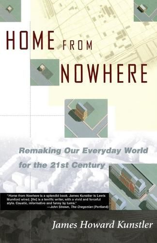 Home from Nowhere: Remaking Our Everyday World For the 21st Century (Paperback)