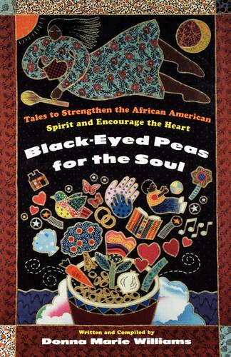 Black Eyed Peas for the Soul (Paperback)