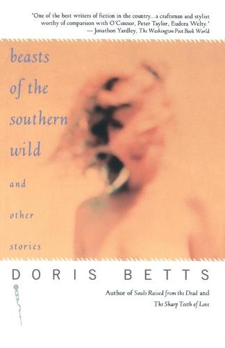 """Beasts of the Southern Wild"" and Other Stories (Paperback)"