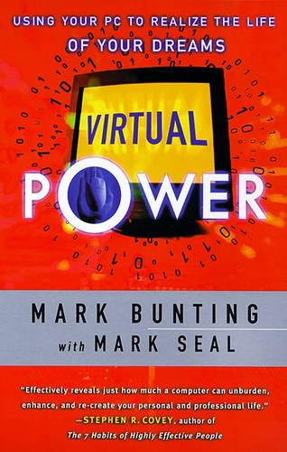 Virtual Power: Using Your PC to Realize the Life of Your Dreams (Paperback)