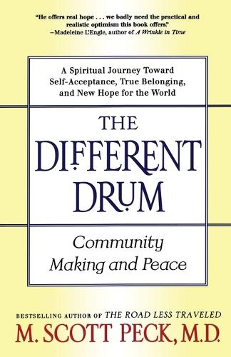 The Different Drum: Community Making and Peace (Paperback)