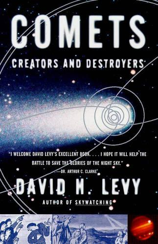 Comets: Creators and Destroyers (Paperback)