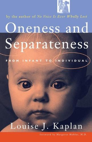 Oneness and Seperateness: From Infant to Individual (Paperback)