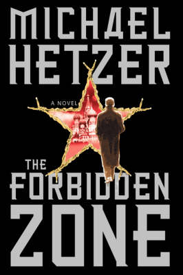 The Forbidden Zone: A Novel (Hardback)