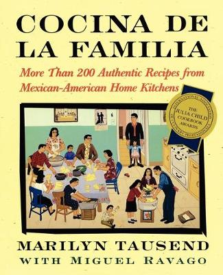 Cocina De La Familia: More Than 200 Authentic Recipes from Mexican-American Home Kitchens (Paperback)