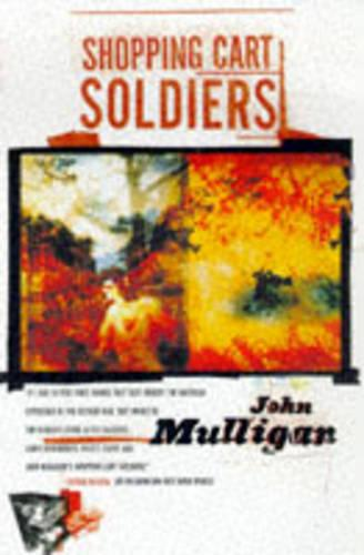 Shopping Cart Soldiers: A Novel (Paperback)