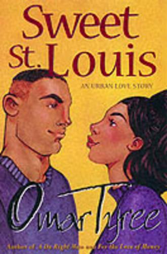 Sweet St. Louis: AN Urban Love Story (Paperback)