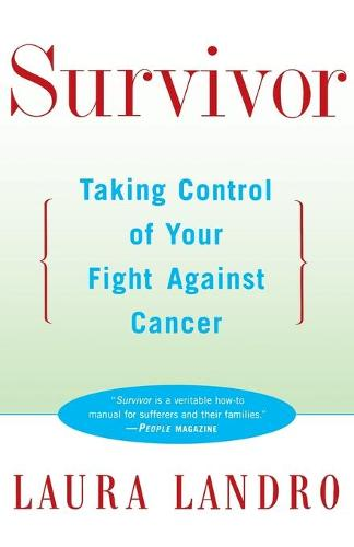 Survivor: Taking Control of Your Fight against Cancer (Paperback)