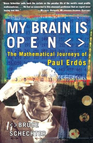 My Brain is Open: The Mathematical Journeys of Paul Erdos (Paperback)
