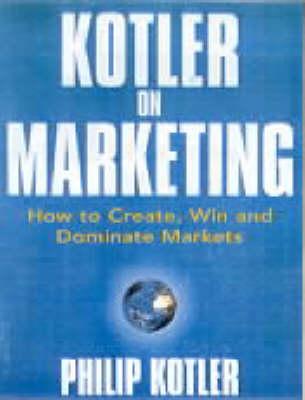 Kotler On Marketing (Paperback)