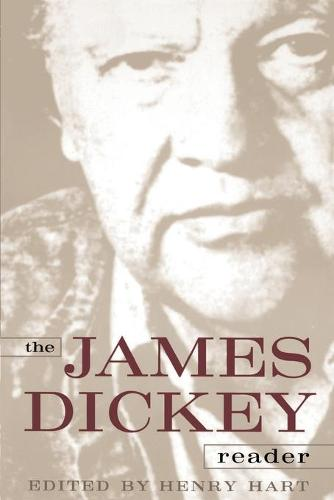 The James Dickey Reader (Paperback)