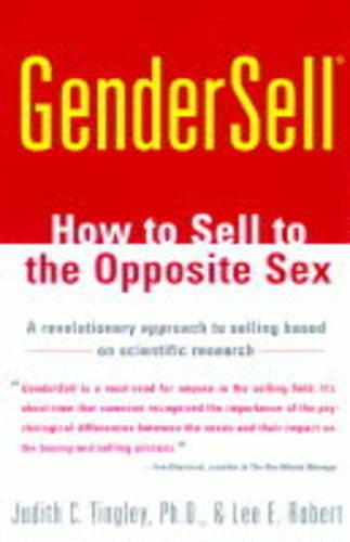 GenderSell: How to Sell to the Opposite Sex (Paperback)