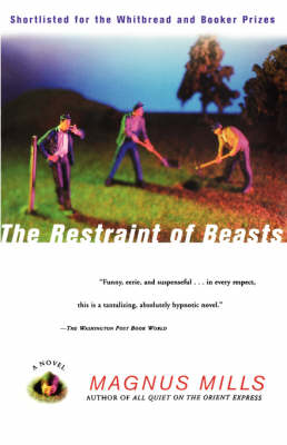The Restraint of Beasts: A Novel (Paperback)