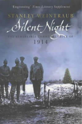 Silent Night: The Remarkable Christmas Truce of 1914 (Paperback)