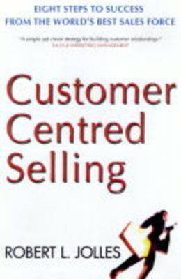 Customer Centred Selling (Paperback)